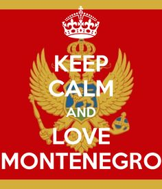 Keep Calm And Love Montenegro