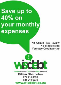 Wisdebt - Unique solutions for unique debt problems. Save up to 40% on your monthly expenses Call us today on 021 948 6830