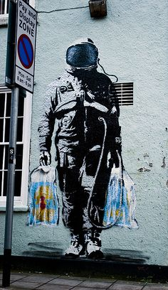 """Astronaut Doing Some Shopping"" ~by London street artist SPQR, not Banksy! This…"