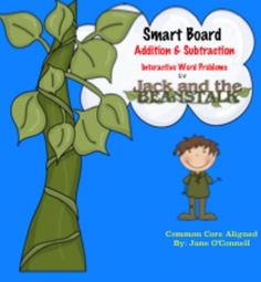 This is a 28 page common core aligned Smart Board product that may be used during whole-group math instruction or in individual math centers. This product uses Jack and his beanstalk as the character and setting for the word problems. This product may be printed to accompany the lessons or math centers.