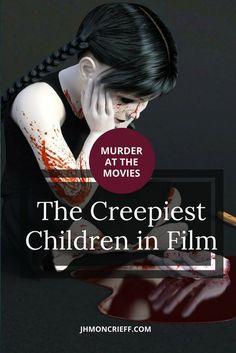 The five creepiest children in film.