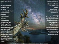 Eternal love + Amor eterno  Passage: https://www.biblegateway.com/passage/?search=ps+90%3A13-17&version=ESV;NVI;NLT;NCV;MSG