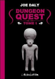 Dungeon Quest - tome 1. Joe Daly.