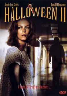 Halloween 2 (1981) This bloodier sequel picks up where the original ended, with an injured Jamie Lee Curtis recuperating in the hospital from her showdown with murderous psycho Michael Myers. What she doesn't know is that Michael is licking his wounds in a nearby room. After Michael busts loose, he embarks on a new killing spree while Dr. Loomis (Donald Pleasence) tries to track him down. Jamie Lee Curtis, Donald Pleasence, Charles Cyphers...12a