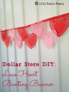 Dollar Store DIY: Lace Heart Bunting Banner