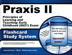 Praxis II Principles of Learning and Teaching: Early Childhood (0621) Exam Flashcard Study System: Praxis II Test Practice Questions & Review for the ... of Learning and Teaching (PLT) (Cards) by Praxis II Exam Secrets Test Prep Team http://www.amazon.com/dp/1610727215/ref=cm_sw_r_pi_dp_pBjOtb1D35KNCWDG