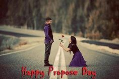 Happy propose Day Images and Pictures for Girlfriend Proposal Quotes, Love Proposal, Romantic Proposal, Proposal Ideas, Happy Propose Day Quotes, Propose Day Images, Propose Day Picture, Romantic Images, Romantic Love