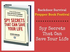 Spy Secrets That can Save Your Life | Backdoor Survival