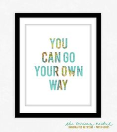 You Can Go Your Own Way  Fleetwood Mac Lyrics  by TheCuriousNickel, $15.00