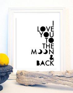 I Love You to the Moon and Back Nursery Print