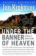 Under the Banner of Heaven by Jon Krakauer: ONE THE CITY OF THE SAINTS For thou art an holy people unto the Lord thy God, and the Lord hath chosen thee to be a peculiar people unto himself, above all the nations that are upon the earth. Deuteronomy 14:2 And it shall come...