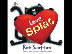 Booktopia has Love, Splat, Splat the Cat by Rob Scotton. Buy a discounted Hardcover of Love, Splat online from Australia's leading online bookstore. Valentines Day Book, Valentines Day Pictures, Valentine Special, Funny Valentine, Books For Boys, Childrens Books, Kid Books, Missouri, Valentine's Day