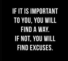 Trying to eliminate those excuses