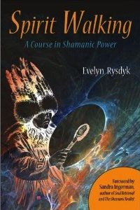 "Spirit Walking: A Course in Shamanic Power by Evelyn Rysdyk Buy it on Amazon: www.amazon.com/... ""What I love ... is Evelyn Rysdyk's ability to combine ancient lore with modern science so seamlessly that you would swear you can't have one without the other. ... She is a wonderful guide for spirit walking between the worlds. Walk with her."" —Tom Cowan, author of Fire in the Head"