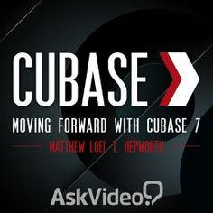 Moving Forward with Cubase 7 by Matthew Loel T. Hepworth - Online Cubase Course - AskVideo.com