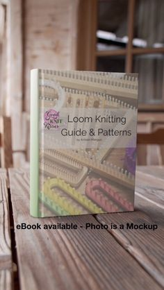 Loom Knitting Guide & Patterns eBook Edition available Loom Knitting Projects, Loom Knitting Patterns, Knitting Stitches, Knitting Kits, Knitting Videos, Baby Knitting, Crochet Hooks, Knit Crochet, Crochet Things