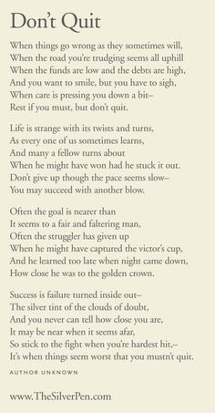 Citations Réussite & Succes: Don't Quit – Inspiring Poems Great Quotes, Quotes To Live By, Me Quotes, Motivational Quotes, Inspirational Quotes, Qoutes, Rough Day Quotes, Positive Quotes, The Words