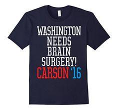 Washington Brain Surgery Funny Ben Carson 2016 T-Shirt - Male Large - Navy Political Products Online http://www.amazon.com/dp/B016MUVW26/ref=cm_sw_r_pi_dp_.NPiwb059PPSH