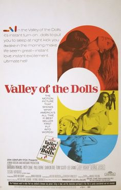 valley of the dolls, 1967 Had to sneak my mother's copy in order to read it. Pretty racy for the time.