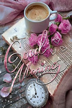 Good Morning Wishes Gif, Good Morning Coffee Gif, Good Morning Beautiful Flowers, Good Morning Happy, Good Morning Roses, Good Morning Friends, Good Morning Greetings, Coffee Time, Good Morning Flowers Pictures