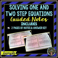 FREE: Solving One and Two Step Equations Guided Notes:This is a set of guided notes designed to show students how to solve one and two step equations. Answer keys are included! I give my students these guided notes one page at a time. Then, I post them on the smart board and we fill them out together.