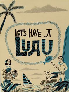 Menu Recipe Book Cover, ca. 1950's,  Let's have a Luau, Hawaii.