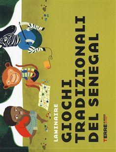 #Giochi tradizionali del senegal laminaire ad Euro 6.37 in #Terre di mezzo #Media libri ragazzi 6 10 anni
