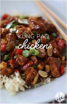 Kung Pao Chicken over rice on a white plate and two chopsticks on the side with text overlay