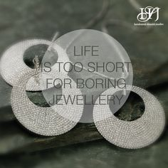 #Life is too short for boring #jewellery. Isn't it? #HSJBarelliy