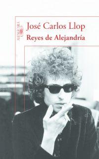 megustaleer - Reyes de Alejandría - José Carlos Llop