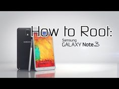How to Root the Samsung Galaxy Note 3