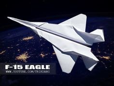 Best Paper Planes - How to make a paper airplane - JET FIGHTER  that flies | F-15 Strike Eagle - YouTube