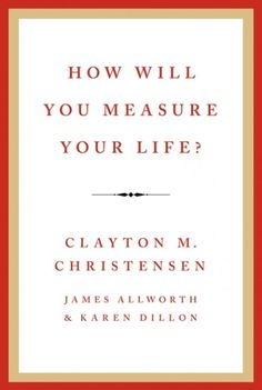 How Will You Measure Your Life? by Clay Christensen A great book that provides insight on both your professional and personal lives. It will really get you thinking of how you should be aligning your objectives to achieve your ultimate goal ... and how not to have anxiety about that goal changing as you move towards it. More at NextImpression.net