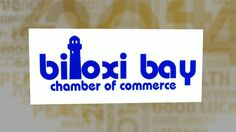 Biloxi Bay Chamber 2014 Year in Review