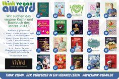 Gewinnt jede Menge vegane Kochbücher und Schokolade! Think Vegan sucht das vegane Koch- und Backbuch des Jahres 2014...
