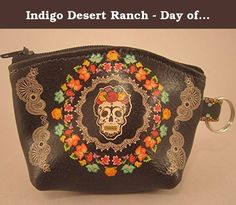 Indigo Desert Ranch - Day of the Dead Coin Purse - Leather Frieda Black Squ. Day of the Dead (Spanish: Día de Muertos) is a Mexican holiday celebrated throughout Mexico, in particular the Central and South regions, and by people of Mexican ancestry living in other places, especially the United States. It is acknowledged internationally in many other cultures. The multi-day holiday focuses on gatherings of family and friends to pray for and remember friends and family members who have died...