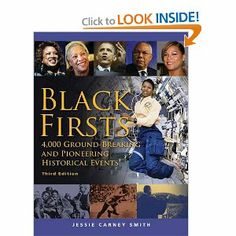 Black Firsts: 4, 000 Ground-Breaking and Pioneering Historical Events: Jessie Carney Smith: #BLACKHISTORY This book is a must-have for anyone interested in history. It is not restricted to blacks in America but is global in its scope and depth. In short, easy-to-read, paragraphs you can quickly assimilate scores of knowledge about the various and diverse contributions blacks have made and continue to make in any field you choose such as civil rights,