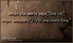 Hope ... Makes wonders happen.