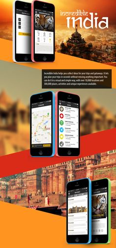 Designed and Developed by AppInventiv, Incredible India helps you collect ideas for your trips and getaways. It lets you plan your trips in seconds without missing anything important. You can do it in a visual and simple way, with over 10,000 locations and 300,000 places, activities and unique experiences available.