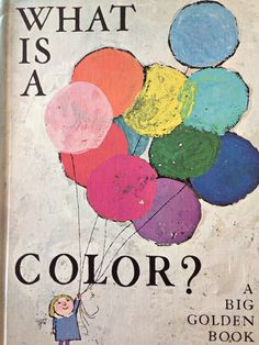 What is a color, Alice and Martin Provense, 1967.