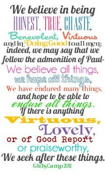 13th Article of Faith, this is a printable that I used for a YW Camp Craft that I taught. see redberrybarn.blogspot.com June 2011 for details