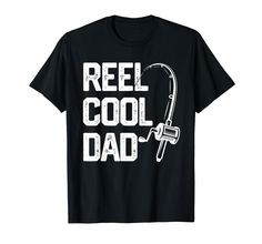 Check this Mens Reel Cool Dad T Shirt Fishing Daddy Father's Day Gift Men-Teehay . Hight quality products with perfect design is available in a spectrum of colors and sizes, and many different types of shirts! Funny Dad Shirts, Father's Day T Shirts, Dad To Be Shirts, Shirt Shop, Tee Shirt, Daddy Shirt, Dad Humor, Fishing T Shirts, Personalized T Shirts
