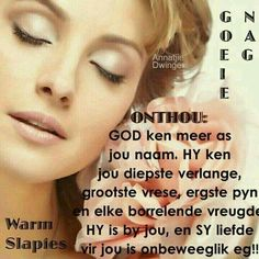 My Redeemer Lives, Evening Greetings, Goeie Nag, Godly Man, Special Quotes, Sleep Tight, Good Night Quotes, Day Wishes, Strong Quotes