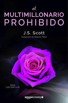 El multimillonario prohibido (Saga Los Sinclair) eBook: J. S. Scott, Roberto Falcó Miramontes: Amazon.es: Tienda Kindle