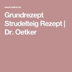 Grundrezept Strudelteig Rezept | Dr. Oetker