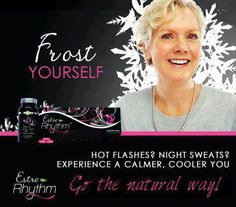Don't suffer with hot flashes any longer! It Works EstroRhythm can give you all natural relief.. Order your ItWorks products today http://skinnywrapsbyyessi.myitworks.com