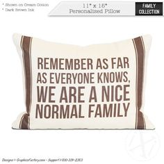 Personalized quote pillows Custom Family Quotes by iXiDesign Personalized Pillows, Personalized Christmas Gifts, Handmade Pillows, Custom Pillows, Cotton Gifts, Pillow Quotes, Everyone Knows, Family Quotes, Gifts For Family