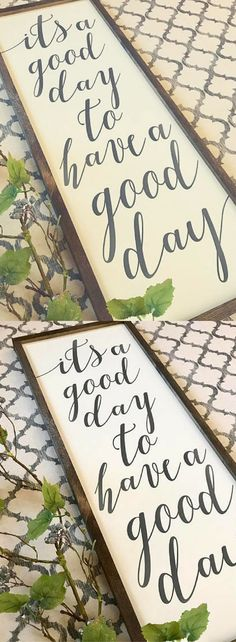 Its a good day to have a good day 14x36 / hand painted / wood sign / farmhouse style / rustic #afflink farmhouse inspiration. farmhouse decor.