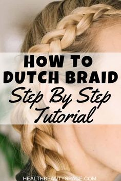To Dutch Braid Like A True Professional Great tutorial that will guide you to making a beautiful dutch braid.Great tutorial that will guide you to making a beautiful dutch braid. Side Braid Hairstyles, Braids For Short Hair, Girl Hairstyles, Teenage Hairstyles, Braid Styles, Short Hair Styles, Reverse Braid, Braids Step By Step, Updo With Headband