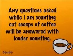 This only applies at work. Luckily, we have a Keurig at home so there's no counting required before the first cup of the day! #CupOfCoffee